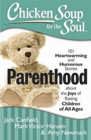 Chicken Soup For The Soul: Parenthood