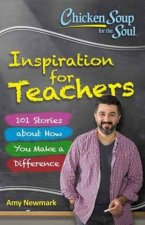 Chicken Soup For The Soul Inspiration For Teachers