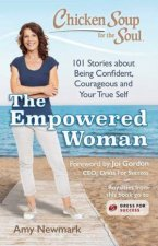 Chicken Soup For The Soul The Empowered Woman