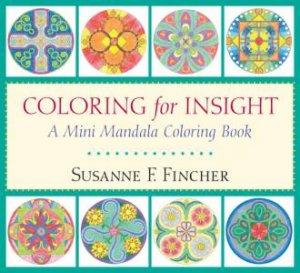 A Mini Mandala Coloring Book Coloring for Insight