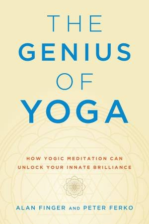 The Genius Of Yoga