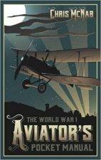 World War I Aviators Pocket Manual