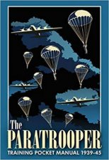 The Paratrooper Training Pocket Manual 19391945
