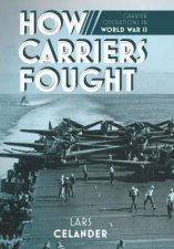 How Carriers Fought Carrier Operations In WWII