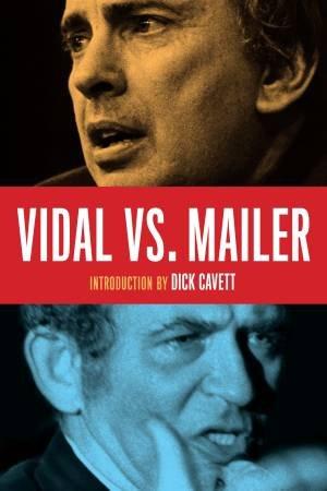 Vidal Vs. Mailer by Norman Mailer & Gore Vidal