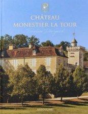 Chateau Monestier La Tour