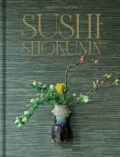 Sushi Shokunin Japans Culinary Masters