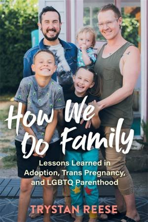 How We Do Family by Trystan Reese