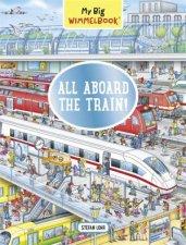 My Big Wimmelbook All Aboard the Train