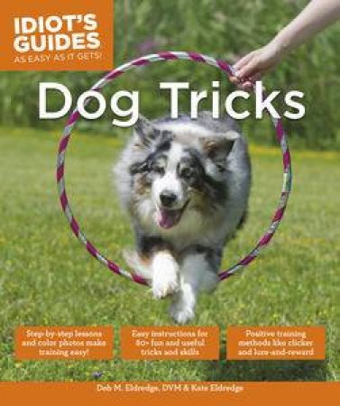 Idiot's Guides: Dog Tricks