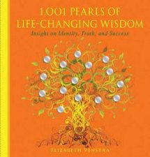 1001 Pearls of Life Changing Advice Insight on Identity Truth and Success