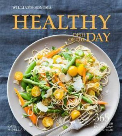 Healthy Dish Of The Day by Kate McMillan