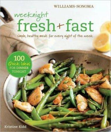 Weeknight Fresh And Fast