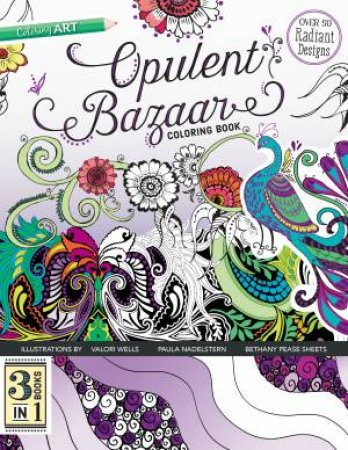 Opulent Bazaar Coloring Book by Paula Nadelstern & Bethany Pease Sheets & Valori Wells