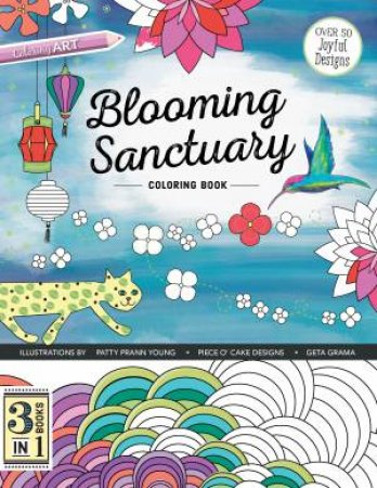 Blooming Sanctuary Coloring Book by Geta Grama & Patty Prann Young