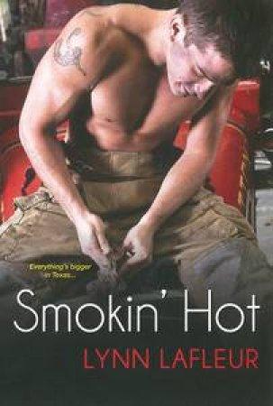 Smokin' Hot by Lynn LaFleur