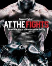 At The Fights by Beverly Ornstein & Howard Schatz