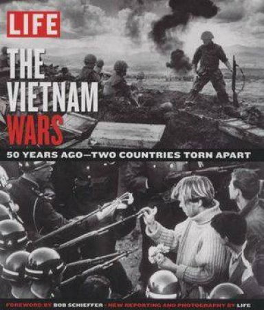 LIFE: The Vietnam Wars