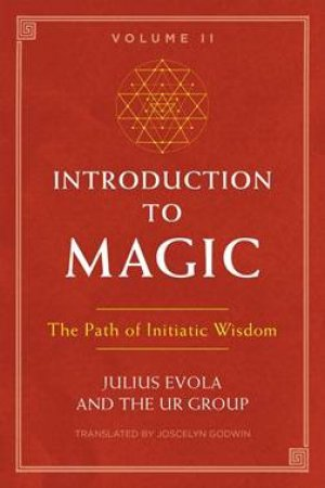 Introduction To Magic Vol 02 by Julius Evola