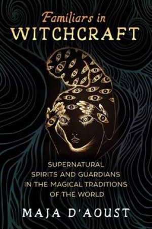 Familiars In Witchcraft