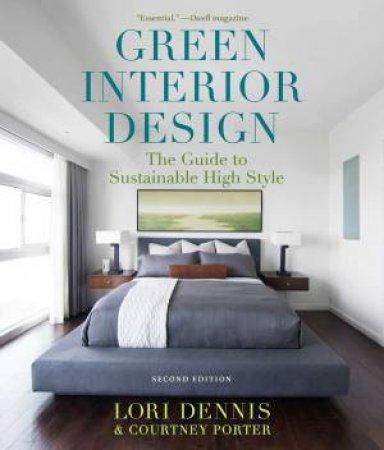 Green Interior Design by Lori Dennis & Courtney Porter