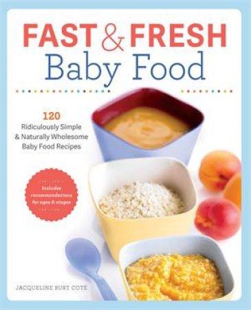 Fast & Fresh Baby Food