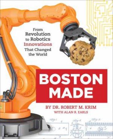 Boston Made by Bob Krim