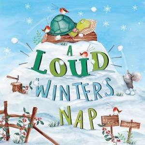 Loud Winter's Nap by Katy Hudson