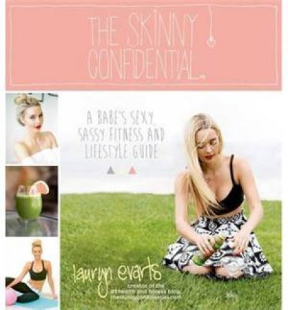 The Skinny Confidential by Lauryn Evarts
