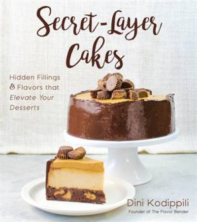 Secret-Layer Cakes by Dini Kodippili