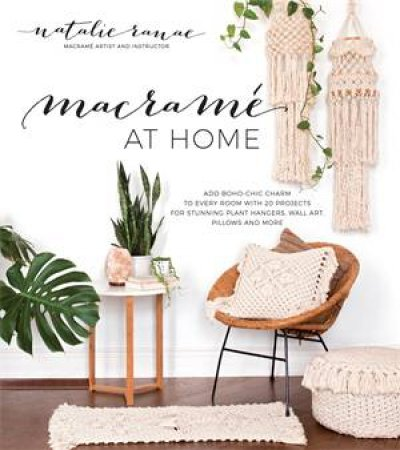 Macramé At Home by Natalie Ranae
