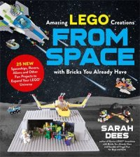 Amazing LEGO Creations From Space With Bricks You Already Have