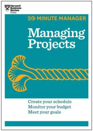 20-Minute Manager: Managing Projects by Various