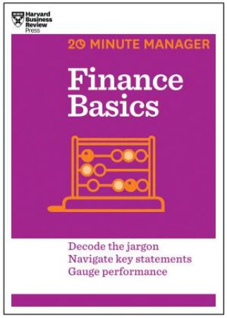 20-Minute Manager: Finance Basics by Various