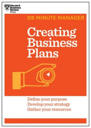 20-Minute Manager: Creating Business Plans by Various