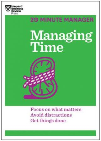 20-Minute Manager: Managing Time by Various