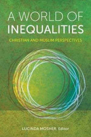 A World Of Inequalities by Lucinda Mosher