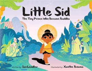 Little Sid by Ian Lendler & Xanthe Bouma