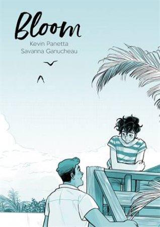 Bloom by Kevin Panetta & Savanna Ganucheau