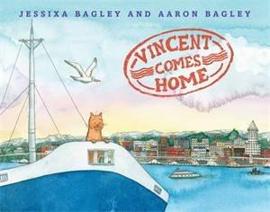 Vincent Comes Home by Aaron Bagley & Jessixa Bagley & Jessixa Bagley,Aaron Bagley