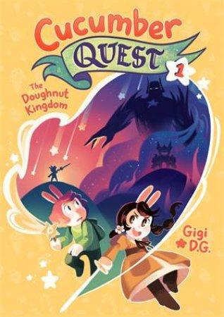 Cucumber Quest: The Doughnut Kingdom by Gigi D.G.