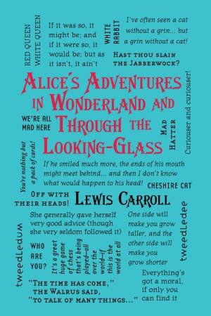 Word Cloud Classics: Alice's Adventures In Wonderland And Through The Looking-Glass