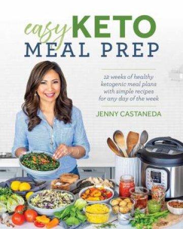Easy Keto Meal Prep by Jenny Castaneda