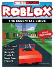 Roblox The Essential Guide