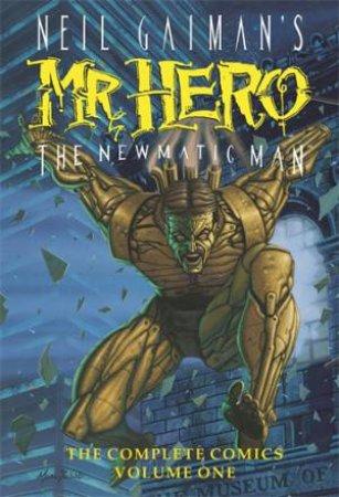 Neil Gaiman's Mr Hero Complete Comics - Vol. 1