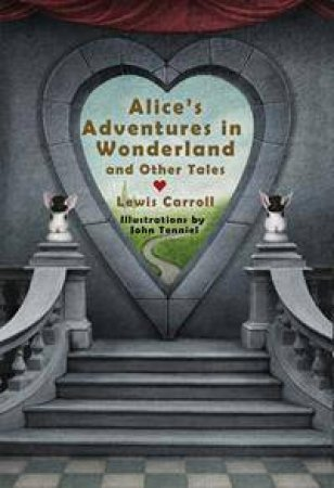 Knickerbocker Classics: Alice's Adventures in Wonderland and Other Tales