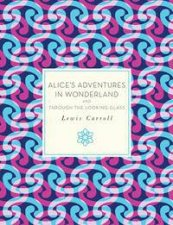 Knickerbocker Classics Alices Adventures in Wonderland and Through the Looking Glass