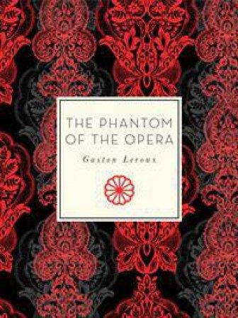 The Phantom Of The Opera by Gaston Leroux & Susan Balee