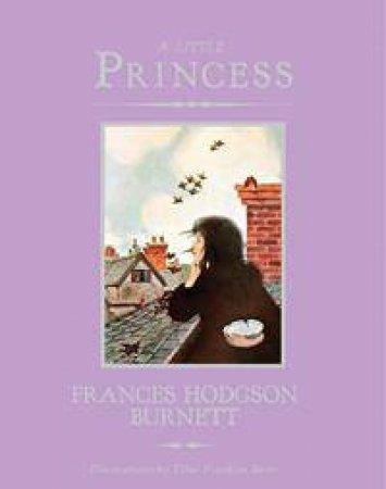 A Little Princess by Francis Hodgson Burnett & Ethel Franklin Betts