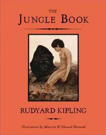 The Jungle Book by Rudyard Kipling & Maurice Detmold & Edward Detmold